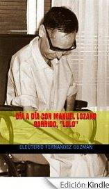 Día a día con Manuel Lozano Garrido, Lolo