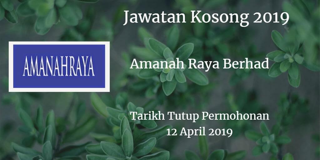 Jawatan Kosong Amanah Raya Berhad 12 April 2019