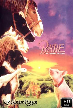 Babe El Cerdito Valiente [1080p] [Latino-Ingles] [MEGA]