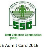 SSC JE Admit Card Download 2016 Hall Ticket