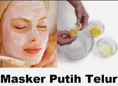 Manfaat Masker Putih Telur Untuk Kecantikan Kulit Wajah Dan Cara Membuatnya