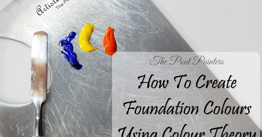 How To - Create Foundation Colours Using Colour Theory