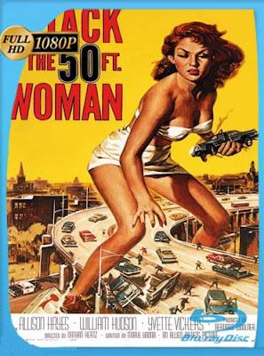El Ataque de la Mujer de 15 Metros (1958)HD[1080P]latino[GoogleDrive] DizonHD