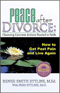 Peace after Divorce: Choosing Concrete Actions Rooted in Faith - a Faith Based Inspiration Book by Renee Smith Ettline