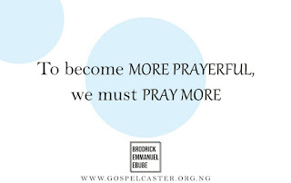 overcome weakness in prayer