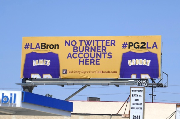 No Twitter burner accounts here LABron PG2LA Lakers billboard