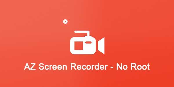 AZ Screen Recorder PRO NO ROOT