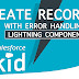 Create A Record In Salesforce Lightning Component With Error Handling