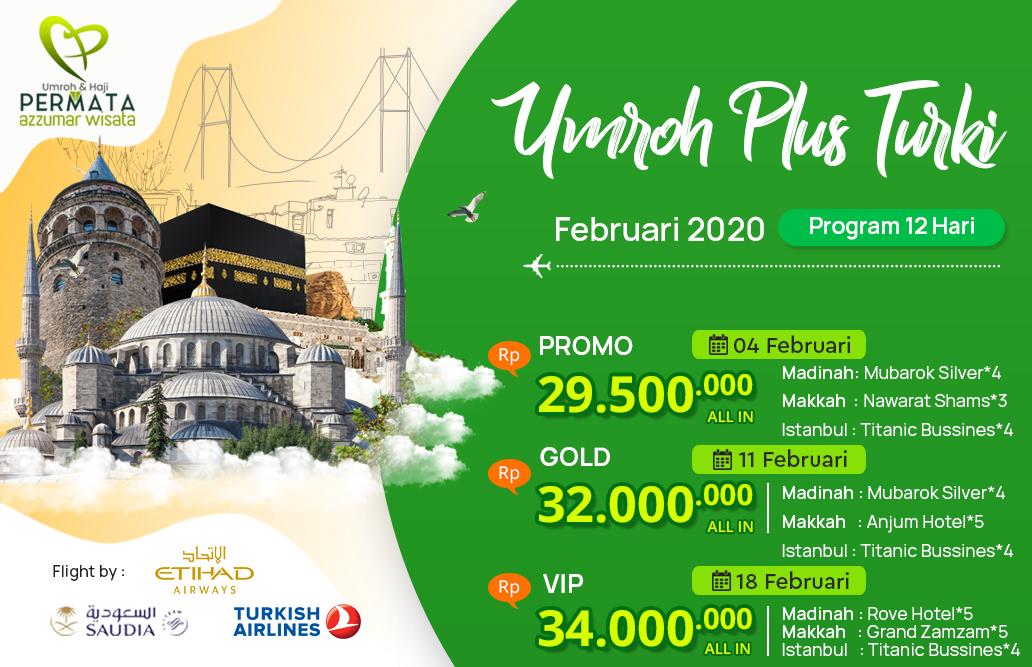 Biaya Paket Umroh Februari 2020 Plus Turki Murah