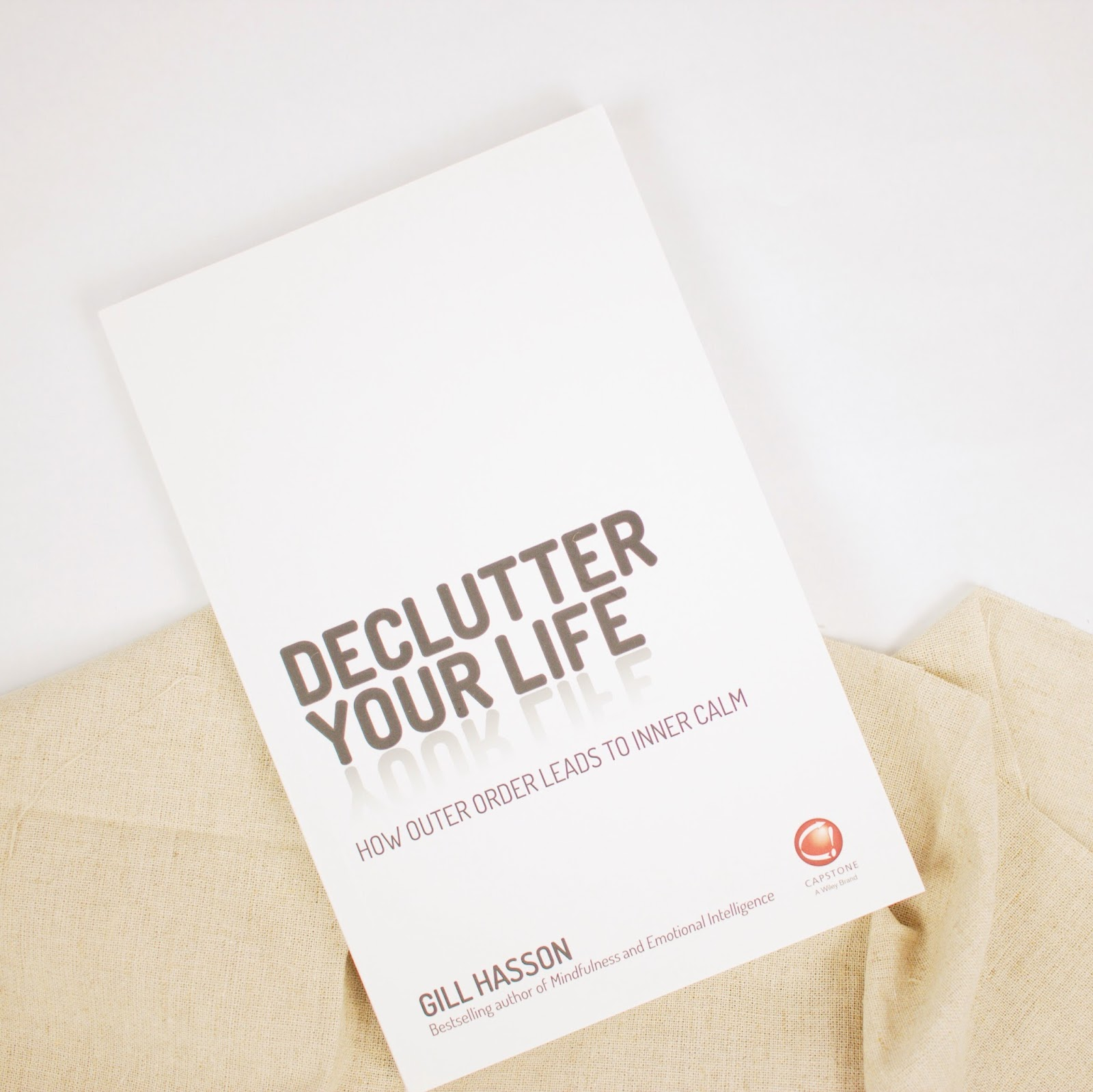 Here Is Some Advice From An Expert On How To Declutter Your Life
