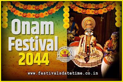 2044 Onam Festival Date and Time, 2044 Thiruvonam, 2044 Onam Festival Calendar