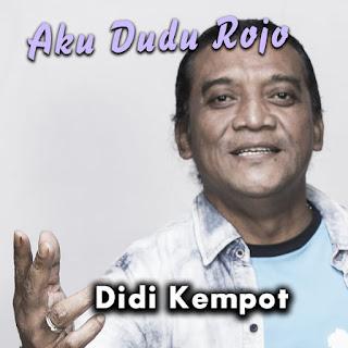 Didi Kempot - Aku Dudu Rojo on iTunes