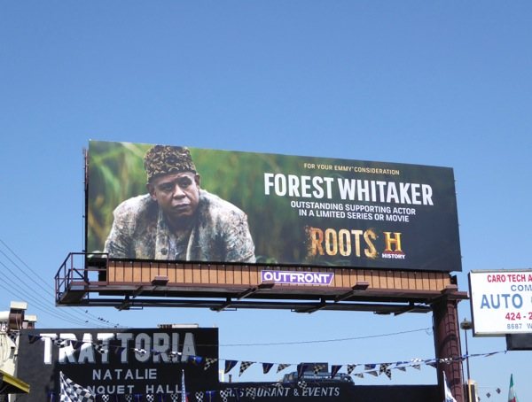 Forest Whitaker Roots 2016 Emmy consideration billboard