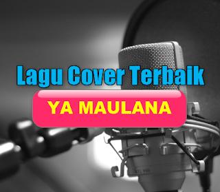 Lagu Cover, Lagu Religi, Nissa Sabyan, Koleksi Lagu Cover Ya Maulana Mp3 Single Religi Nissa Sabyan Paling Top