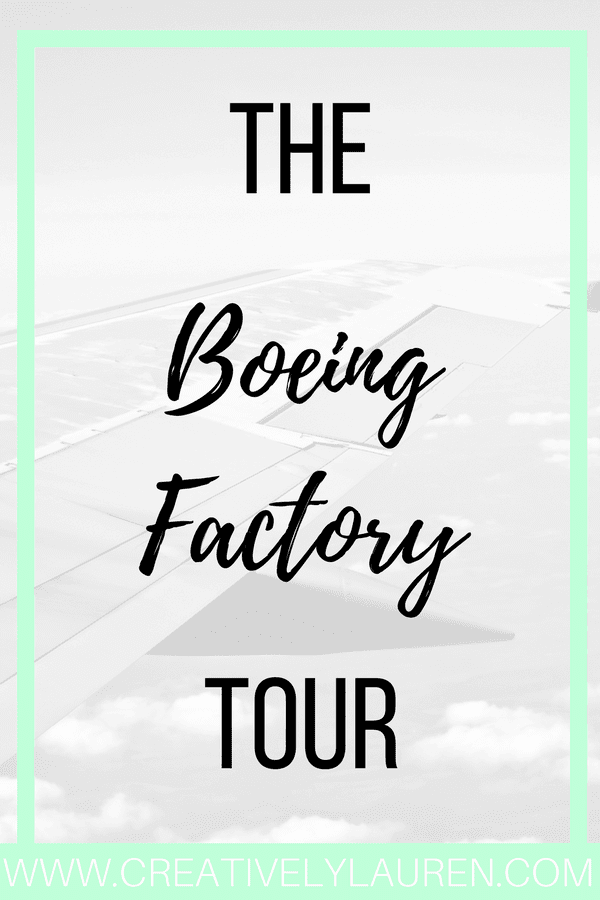 The Boeing Factory Tour