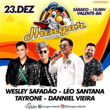 23/12/2017  HANGAR 2017  Local: VALENTE - BA