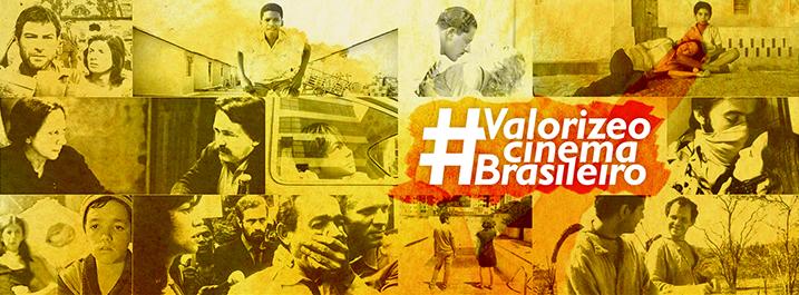 banner em tons de amarelo com a hashtag #valorizeocinemanacional com imagens de vários filmes brasileiros no fundo
