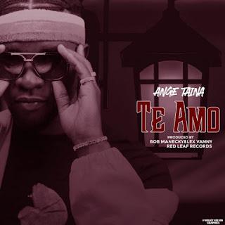 Audio Ange Taina – Te Amo Mp3 Download