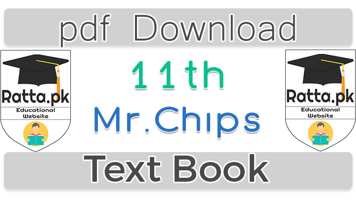 1st Year English Mr. Chips Text Book pdf Download