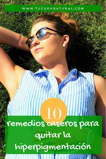 10 remedios caseros para quitar la hiperpigmentación