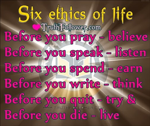 ethical quotes six ethics of life