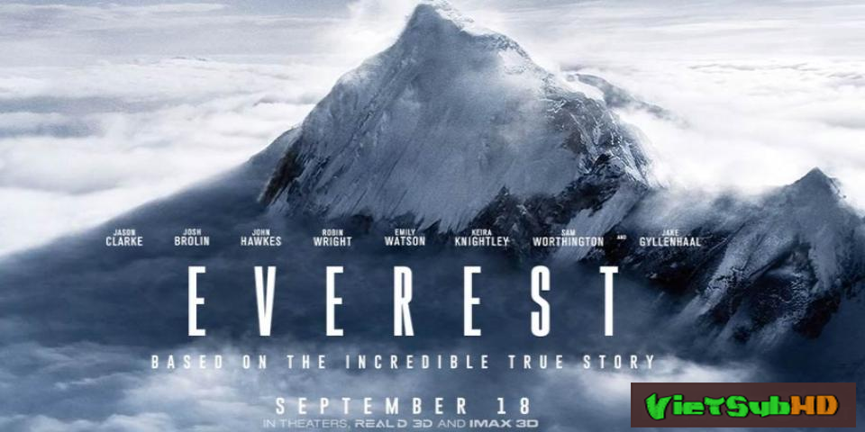 Phim Thảm Họa Everest VietSub HD | Everest 2015