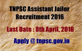 TNPSC Assistant Jailor in Prison Job recruitment Notification 2017 Posts 104
