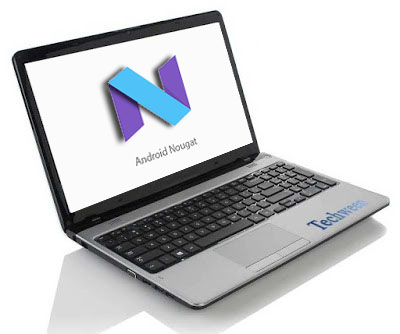 download android nougat for laptop