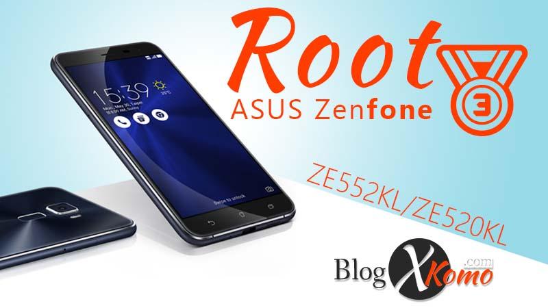 Tutorial Cara ROOT ASUS Zenfone 3 ZE520KL/ZE552KL