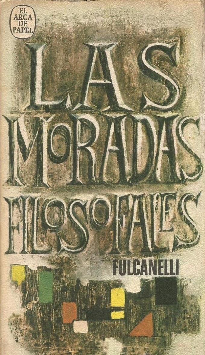 Las Moradas Filosofales de Fulcanelli