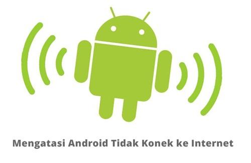 Android tidak konek ke internet