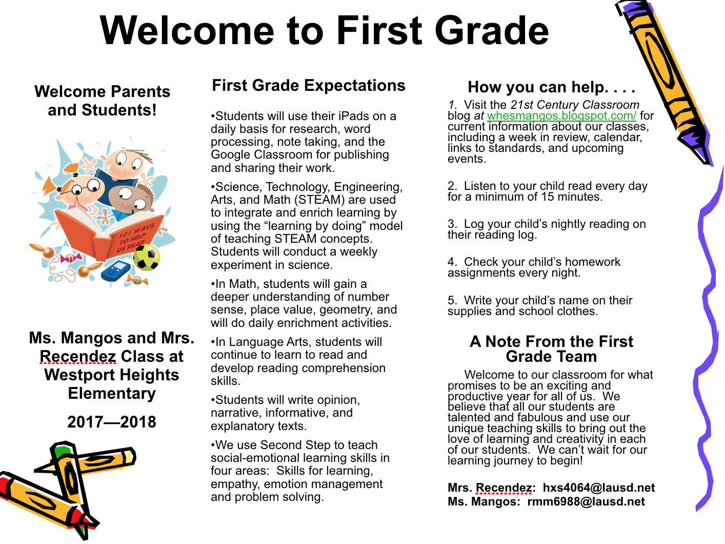 We look forward to working with each of our students and families as we  gear up for an amazing year of learning with our first graders.