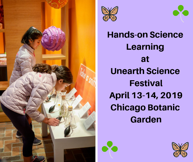 Unearth Science Festival at Chicago Botanic Garden April 13-14, 2019 provides hands-on science learning experiences for families.