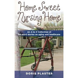 """HOME SWEET NURSING HOME"" by Doris Plaster"