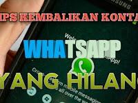 Cara Mudah kembalikan kontak WhatsApp yang Hilang