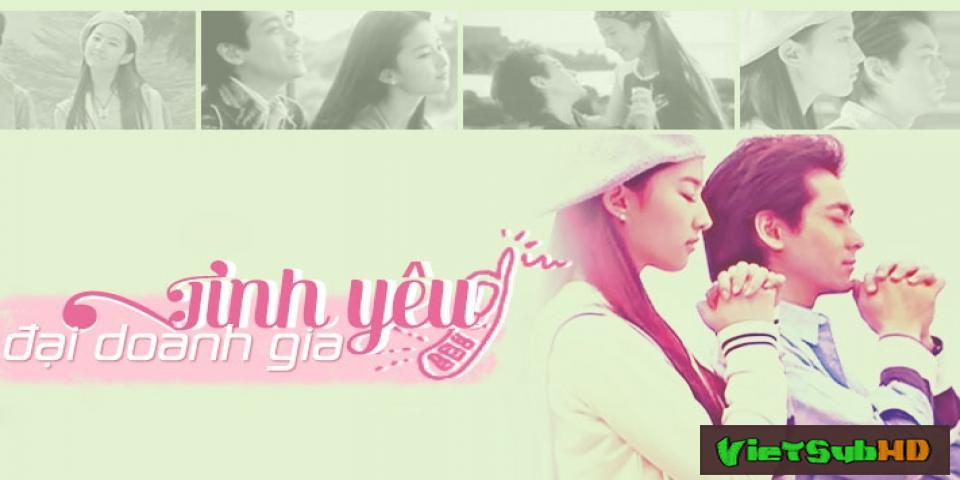 Phim Tình Yêu Đại Doanh Gia VietSub HD | The Love Winner (i Love How You Love Me) 2004