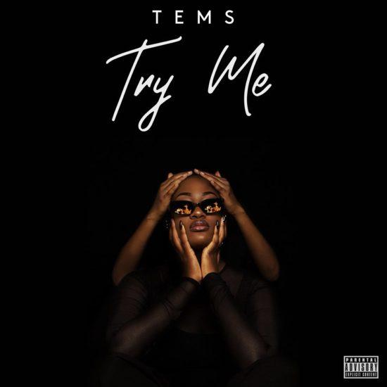 "[SB-MUSIC] Tems – ""Try Me"""