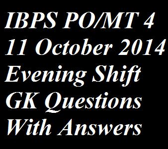 IBPS PO 11 October 2019 GK Questions Evening Shift