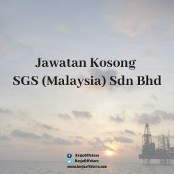 Jawatan Kerja Kosong SGS (Malaysia) Sdn Bhd