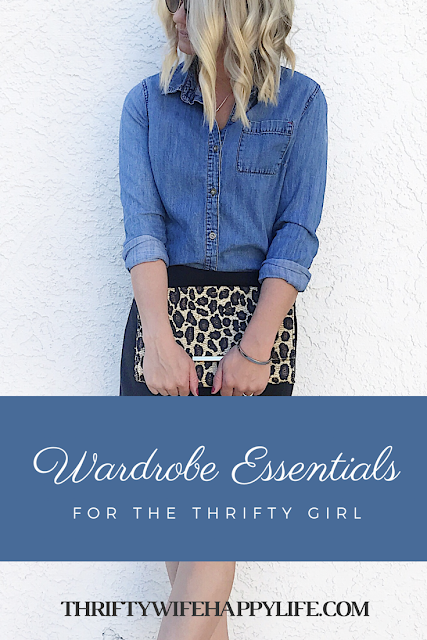 Thrifty Wife, Happy Life- Wardobe Essentials for the thrifty girl