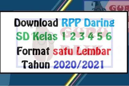 RPP Daring Untuk SD Kelas 1 2 3 4 5 6 Semester 1 Dan 2 Tahun 2020/2021
