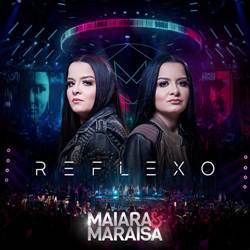 Baixar CD Reflexo - Maiara e Maraisa Ao Vivo Deluxe
