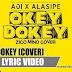 Lirik Lagu AOI & ALASIPE - Okey Dokey (Cover versi Indonesia)