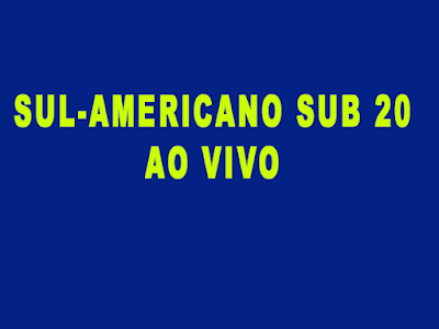 Sul Americano Sub 20: Brasil x Argentina Sub 20 saiba como assistir