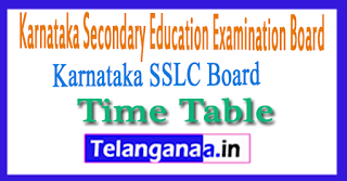 Karnataka SSLC Exam Time Table 2018