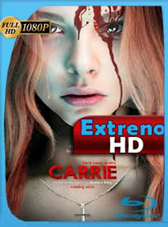 Carrie 2013 HD [1080p] Latino [GoogleDrive] DizonHD