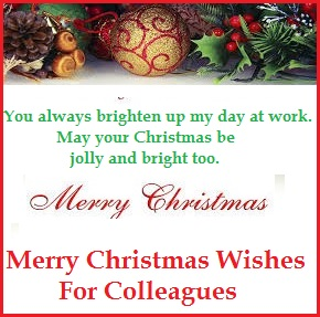 As You Reflect On The Events, Challenges, And Blessings Of The Year, You  Can Easily Count And Remember The Colleagues Who Made The Year Awesome.  Christmas Wishes Samples