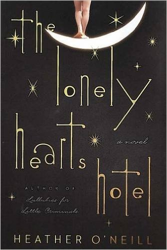 The Lonely Hearts Hotel byb Heather O'Neill
