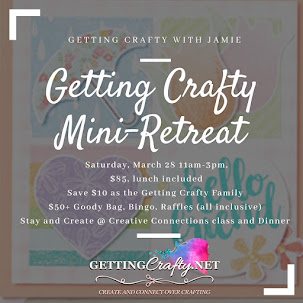 Getting Crafty MINI Retreat