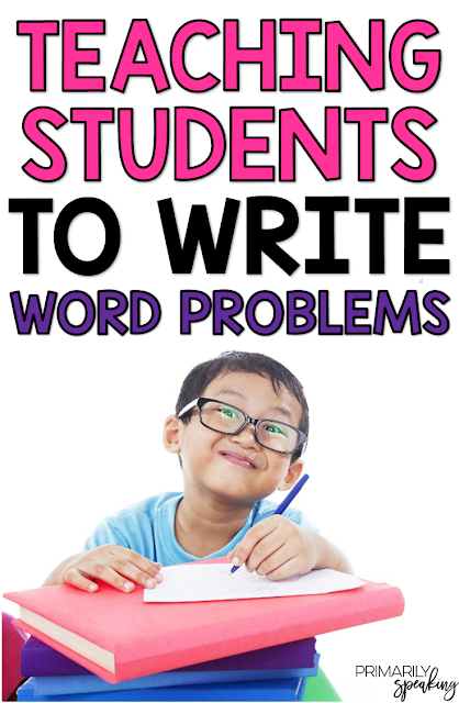 Teach Students How to Write Word Problems